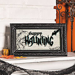 """Happy Haunting"" Sign"