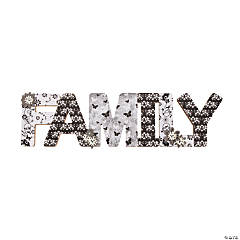Black and White Family Sign Idea