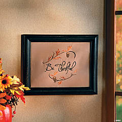 """Be Thankful"" Framed Art"