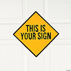 This Is Your Sign Wall Sign