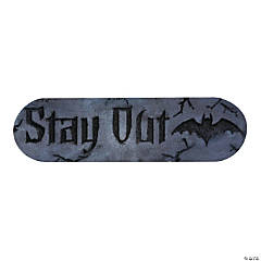 """Stay Out"" Plaque"