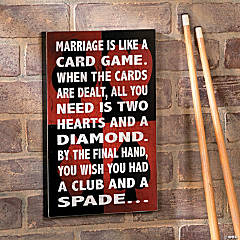 Marriage Is Like a Card Game Wall Sign