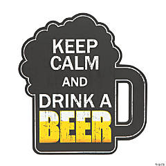 Keep Calm And Drink A Beer Sign