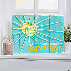 You Are My Sunshine Sign Idea
