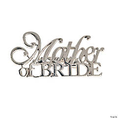 """Mother Of Bride"" Pin"