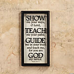 """Show Me, Teach Me, Guide Me"" Wall Decoration"