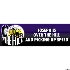 "Personalized ""Over The Hill"" Banner - Medium"