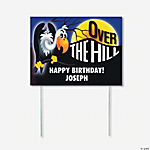 Personalized Over The Hill Yard Sign