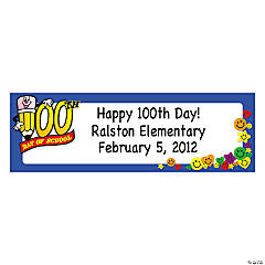 """100th Day Of School"" Banner"