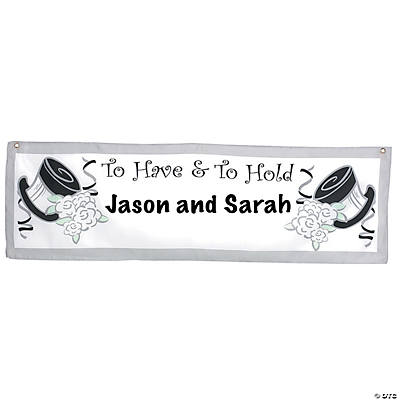 "Personalized ""To Have & To Hold"" Wedding Banner"