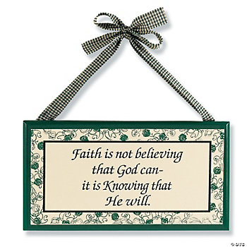 """Faith is Knowing"" Sign"