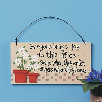 """Everyone Brings Joy..."" Sign"