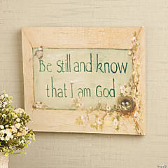 """Be Still And Know That I Am God"" Sign"