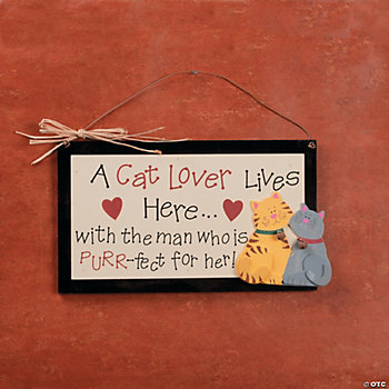 """Cat Lover Lives Here"" Sign"