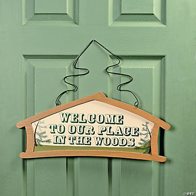 """Welcome to Our Place in the Woods"" Sign"