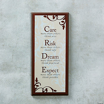 """Care, Risk, Dream, Expect"" Sign"