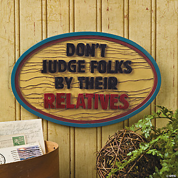 """Don't Judge Folks"" Sign"