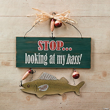 """Stop Looking at My Bass!"" Sign"