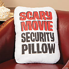 """Scary Movie Security Pillow"""