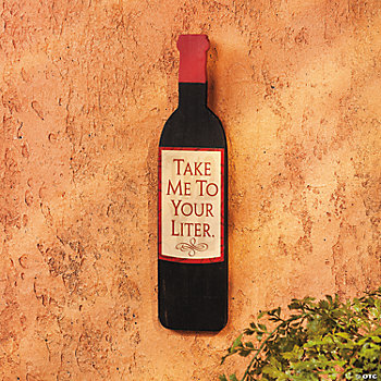 """Take Me To Your Liter"" Sign"