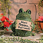 """Mom's Flowers...Dad's Weeds"" Garden Frog"