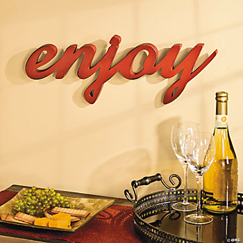 """Enjoy"" Sign"