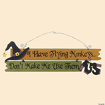 "Halloween ""...Flying Monkeys..."" Sign"
