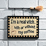 """Real Witch"" Sign"