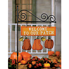 """Welcome to Our Patch"" Yard Stake"