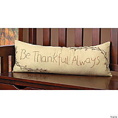 """Be Thankful Always"" Pillow"