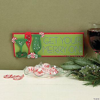 """Get Your Merry On!"" Sign"