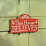 """This House Believes"" Door Sign"