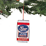 """Beer Is The Reason"" Ornament"