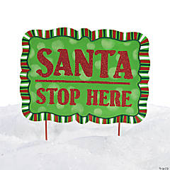 """Santa Stop Here"" Yard Sign"