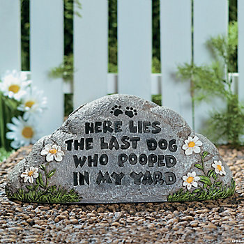 """Here Lies The Last Dog..."" Garden Stone"