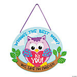 Whooo's the Best Mom Sign Craft Kit