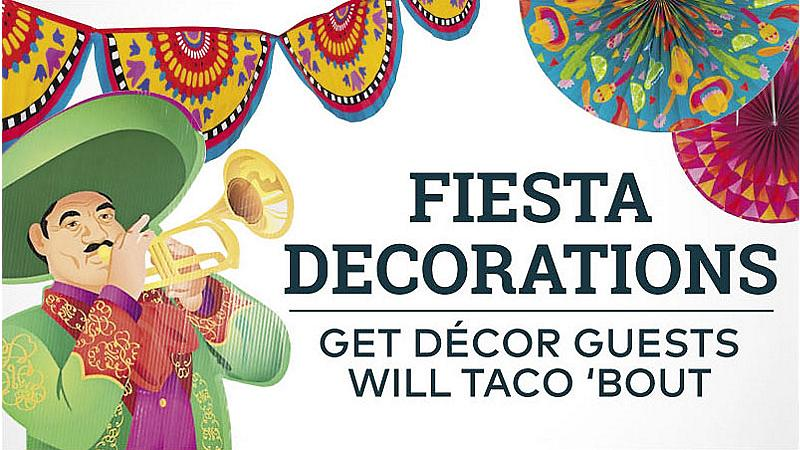Fiesta Decorations - Get Decor Guests Will Taco 'Bout