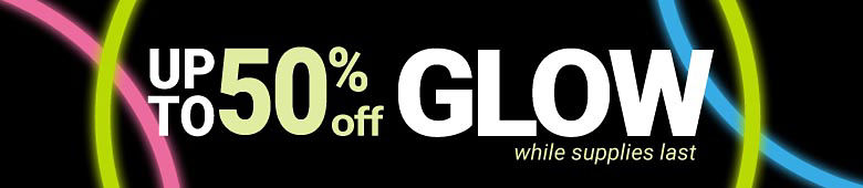 Up to 50% off Glow While Supplies Last