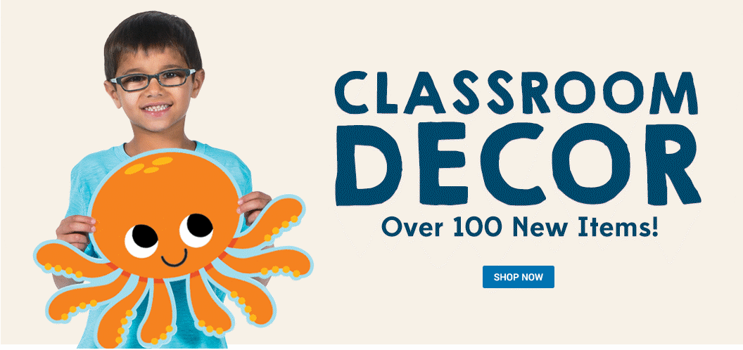Classroom Decorations - Over 100 New Items!- Shop Now