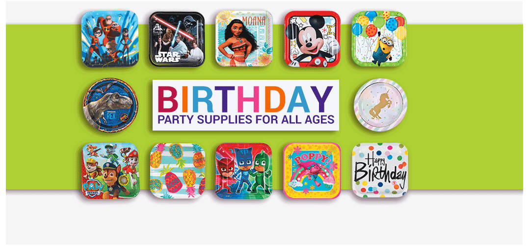 Birthday PArty Supplies for All Ages