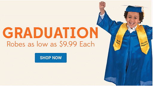Shop graduation Robes as low as $9.99 Each