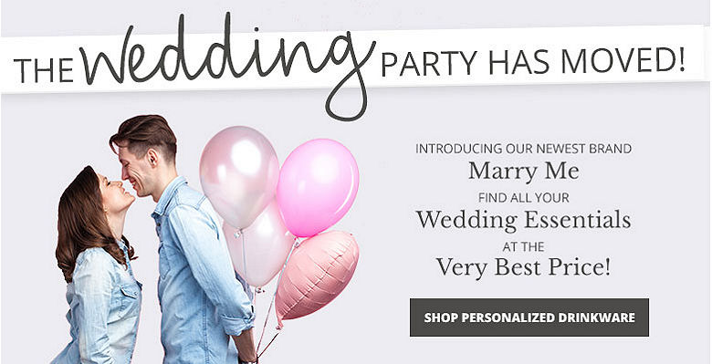 Shop Personalized Drinkware - Visit our new wedding website Marry Me. Find all your wedding essentials at the very best prices.