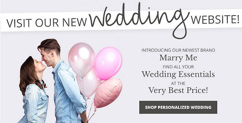 Shop Personalized Wedding - Visit our new wedding website Marry Me. Find all your wedding essentials at the very best prices.