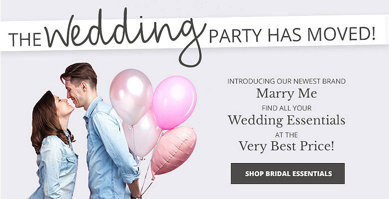 Shop Essentials For the Bride - Visit our new wedding website Marry Me. Find all your wedding essentials at the very best prices.