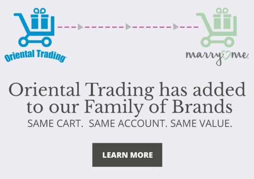 Oriental Trading has added to our family of brands! Same cart, same account, same great value. Learn More