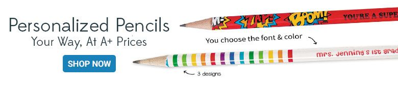 Personalized Pencils, Your Way at A+ Prices