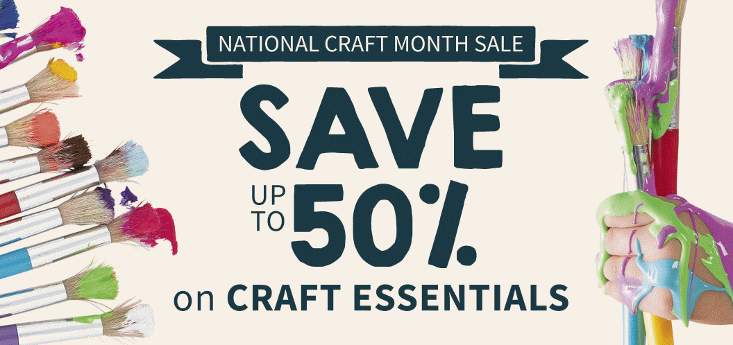 National Craft Month Sale up to 50% Off