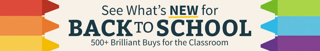 See what's new for back to school 300+ Brilliant Buys for the classroom
