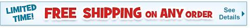 Free Shipping on ANY Order - See Details