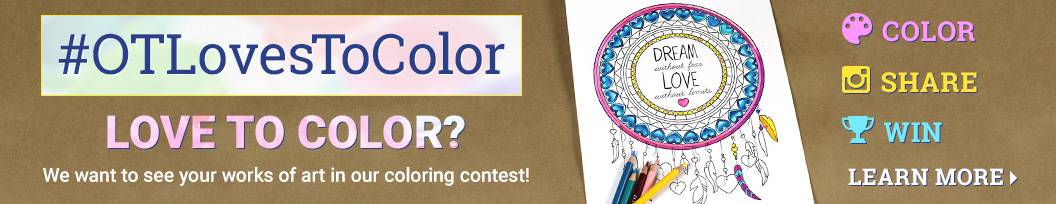 Love to Color? We want to see your works of art in out #OTLovesToColor Contest.